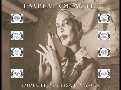 Empire of Ache  short film by Lisa Hammer