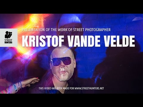 Presentation of the work of Street Photographer Kristof Vande Velde