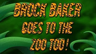 Brock Baker Goes to the Zoo! 2