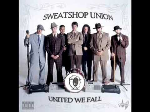 I've Been Down feat. Mad Child - Sweatshop Union