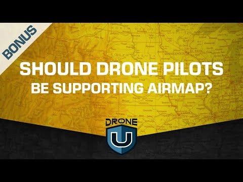 BONUS EPISODE: Should Drone Pilots Be Supporting Airmap?