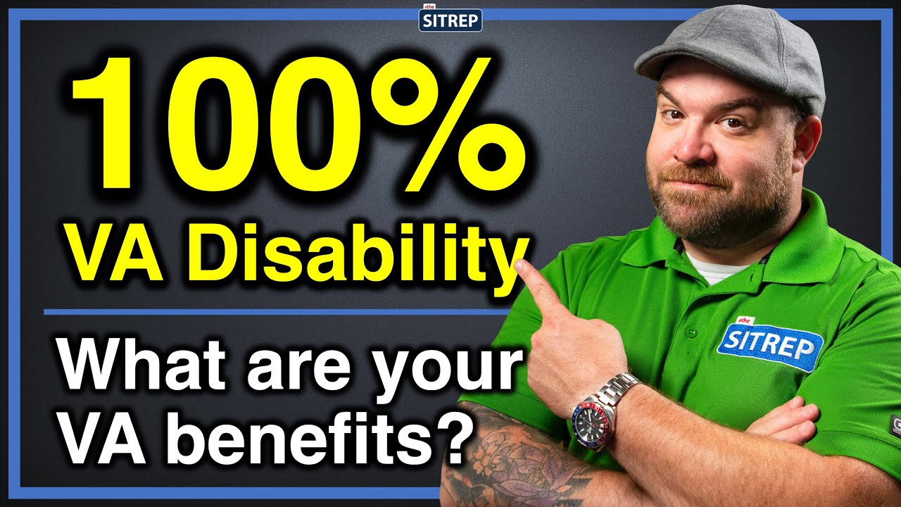Download VA Benefits with 100% Service-Connected Disability | VA Disability | theSITREP