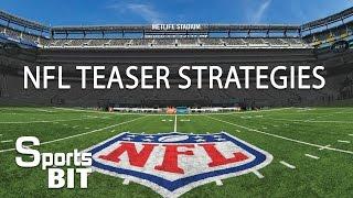 Sports BIT: Cashing NFL Teaser Strategies