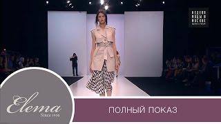 Показ коллекции (мода весна-лето 2016) Elema by Ivan Aiplatov / Неделе в Москве / Полная версия