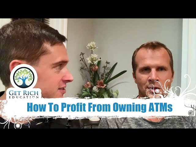 How To Profit From Owning ATMs