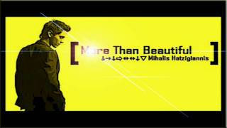 ΧΑΤΖΗΓΙΑΝΝΗΣ ΜIΧΑΛΗΣ - MORE THAN BEAUTIFUL (CD RIP)