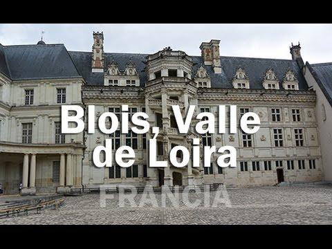 Conociendo Blois y su castillo, Valle de Loira - FRANCIA