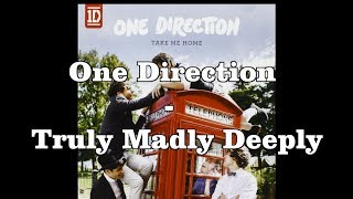 One Direction Truly Madly Deeply LYRICS + PICTURES