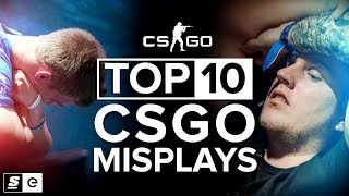 The Top 10 Misplays in CS:GO