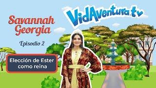 Episodio 2 Savannah, Georgia – Elección de Ester como reina