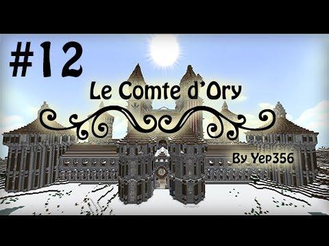 Le Comte d'Ory - Ep.12 : Mobs sous stéroïdes