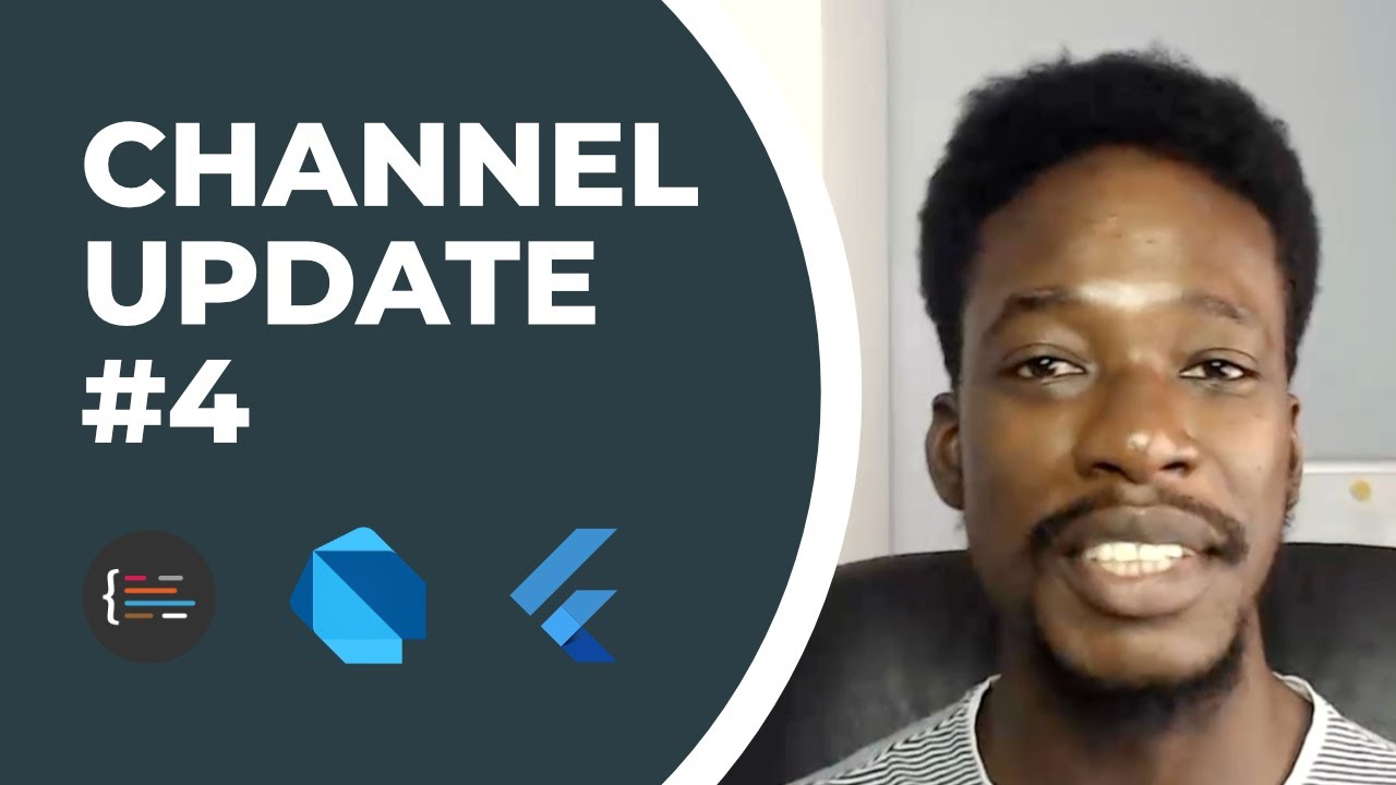 Channel Update #4   New Dart & Flutter Release   More Mini-Courses Coming...