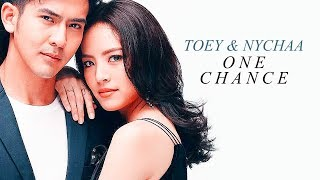 one chance | Toey & Nychaa [for Dua & Shianne]