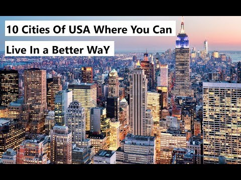 Best Cities to Live in USA  - New Latest 2018