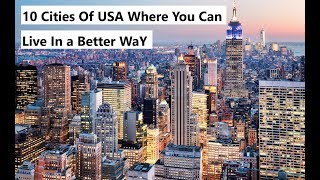 Best Cities to Live in USA  - New Latest 2019