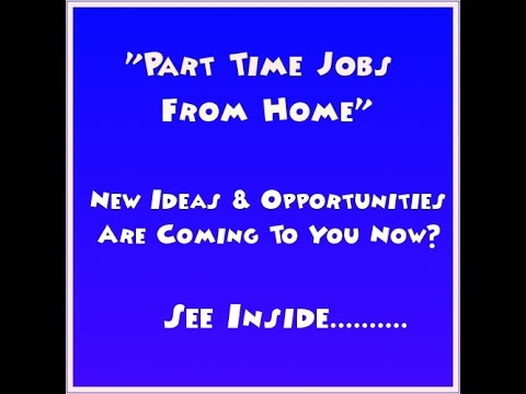 part time jobs from home part time jobs for mums youtube