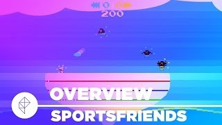 Sportsfriends - Gameplay Overview