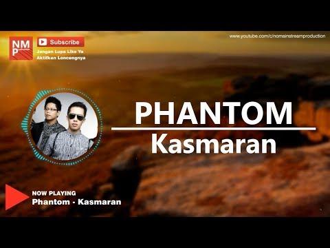 Phantom - Kasmaran (Lyric by NMP)
