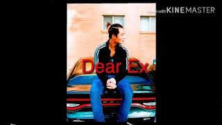 Download Mp3 Dear Ex By Poelaerr  Remix