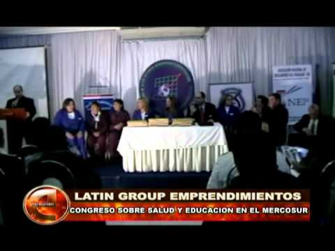 CONGRESO SOBRE SALUD Y EDUCACION EN EL MERCOSUR (LATIN GROUP)