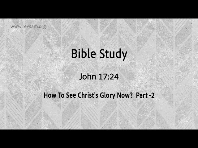 How To See Christ's Glory Now? (Part-2)| Jeevan Chelladurai | Tuesday Service | AFT Church