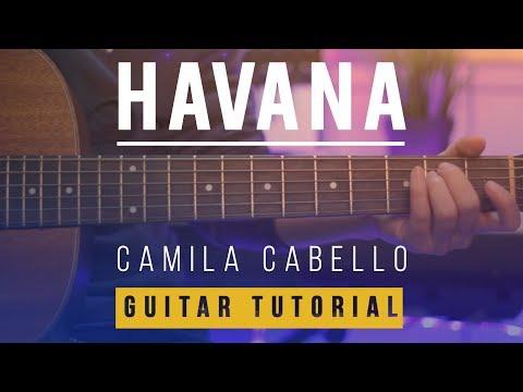 Havana - Camila Cabello | EASY Guitar Tutorial (Lesson) How To Play Melody & Chords