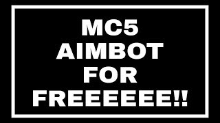 MC5 AIMBOT+DAMAGE HACK FOR FREEE!!!(link in description)