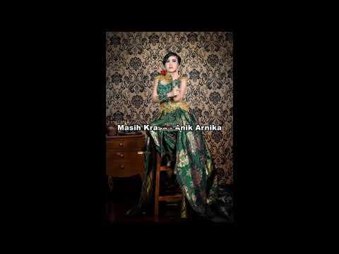 MASIH KRASA | lirik lagu anik arnika 2018
