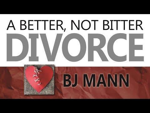 but-i-still-love-my-spouse---a-better,-not-bitter-divorce---bj-mann