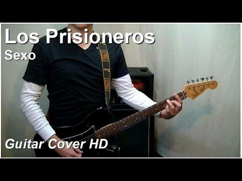 Los Prisioneros | Sexo | Guitar Cover HD