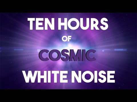 No ADS || Ten Hours of Cosmic White Noise || Planet Earth || Sleep, Study, Work Aid
