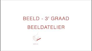 BEELD - 3e GRAAD BEELDATELIER
