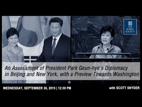 An Assessment of President Park Geun-hye's Diplomacy in Beijing and New York