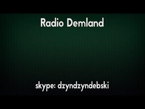 Samo dno wirtualnej rozrywki - Radio Demland 05.06.2017