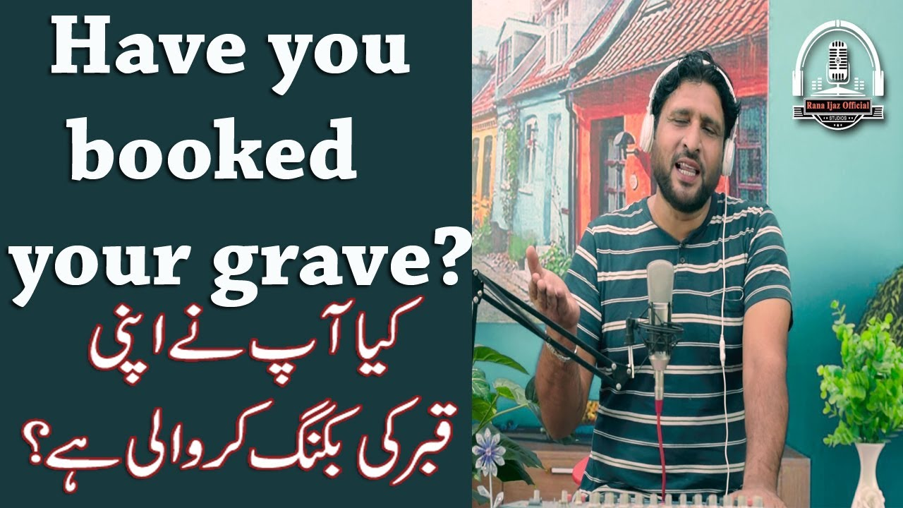 Download rana ijaz call for grave booking