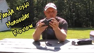 Panda 40x60 Monocular Unbox and Review