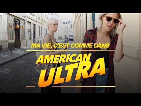 Ma vie, c'est comme dans American Ultra (Marion Seclin)