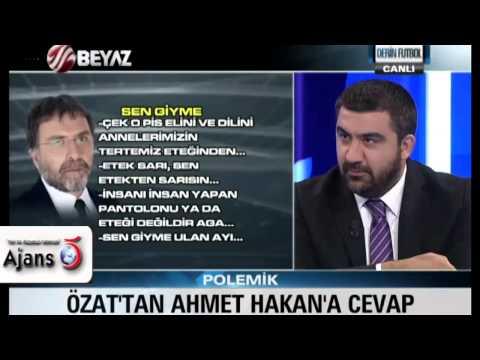 Özat'tan Ahmet Hakan'a: Bukalemun Gibisin Erbakan'ı Sattın!
