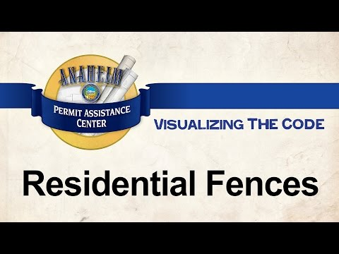 Visualizing the Code - Residential Fences