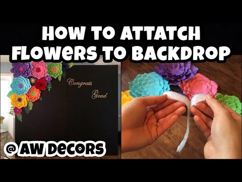 How to Attatch Paper Flowers to Backdrop