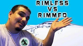 Rimless aquariums Vs Rimmed