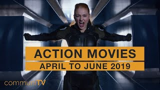 Upcoming Action Movies - April to June 2019 2