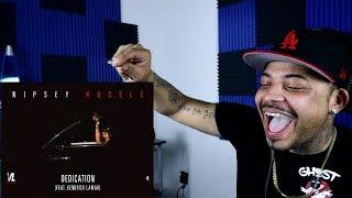 Nipsey Hussle x Kendrick Lamar Dedication REACTION