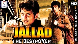 Jallad The Destroyer - South Indian Super Dubbed Action Film - Latest HD Movie 2017