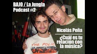 Baixar ¿Cuál es tu relación con la música? Podcast BAJO/La Jungla #2 Nicolás Peña