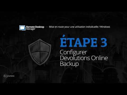 [FR] Mise en route de Remote Desktop Manager pour une utilisation individuelle - Étape 3