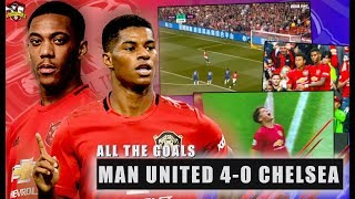 Manchester United 4-0 Chelsea All The Goals