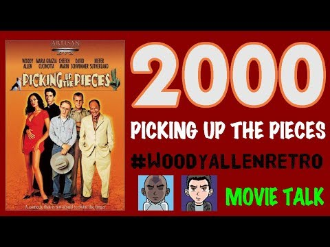 2000  PICKING UP THE PIECES WOODYALLENRETRO