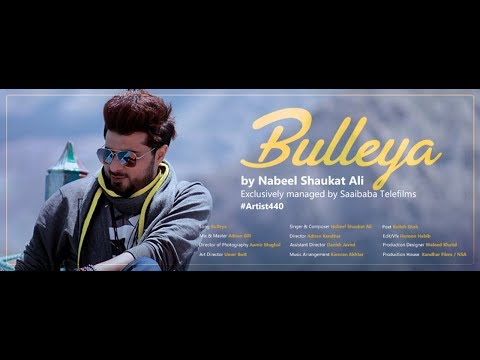 BULLEYA OFFICIAL  || NEW SONG || NABEEL SHAUKAT ALI || ARTIST 440