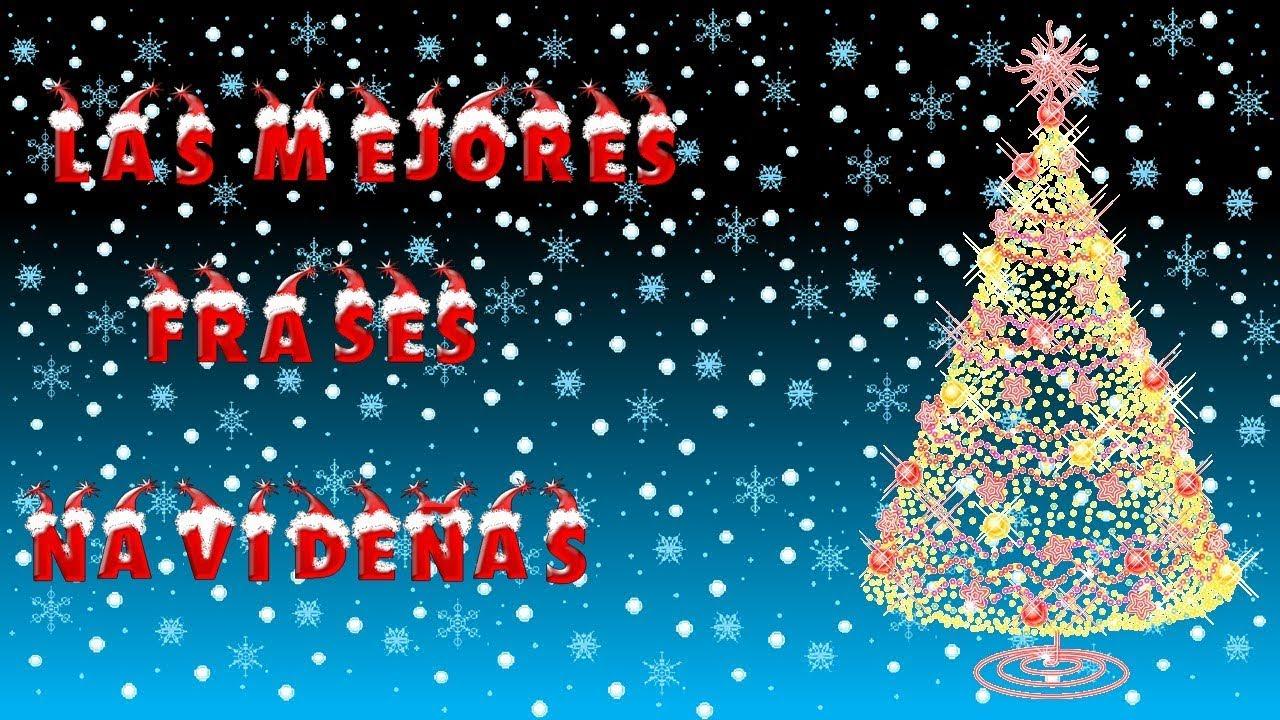 Las mejores frases navide as frases bonitas para tus - La mejor tarjeta de navidad ...